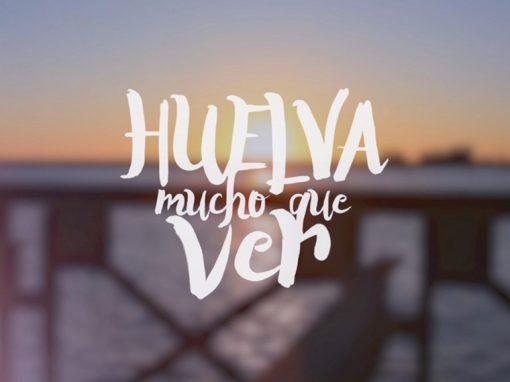 Huelva, mucho que ver