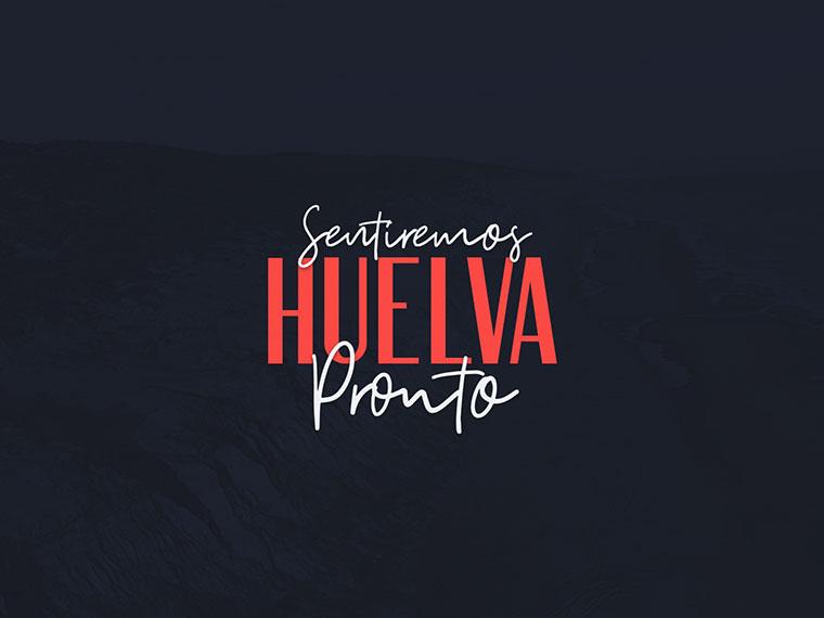 Sentiremos Huelva Pronto